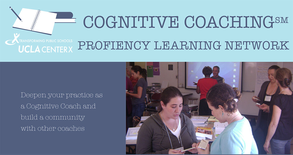 Cognitive Coaching Proficiency Network