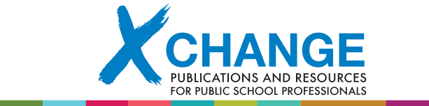 XChange - Publications and Resources for Public School Professionals