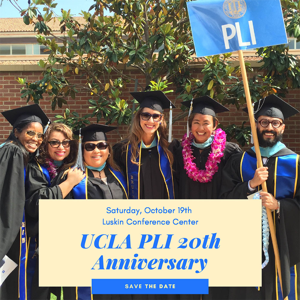 Ucla Academic Calendar 2020-21 UCLA PLI 20th Anniversary Celebration – – UCLA Center X