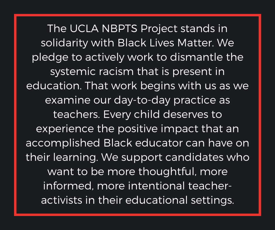 The UCLA NBPTS project stands in solidarity with Black Lives Matter.