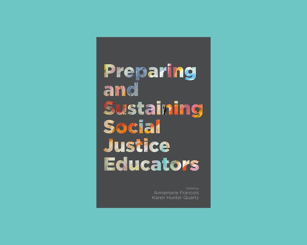 Preparing and Sustaining Social Justice Educators book cover
